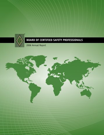 2006 Annual Report - Board of Certified Safety Professionals