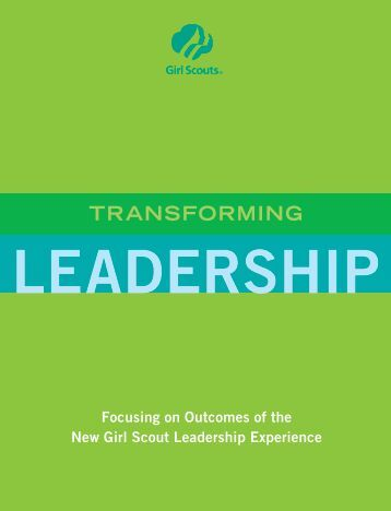Transforming Leadership - Girl Scouts of the USA