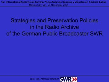Strategies and Preservation Policies in the Radio Archive ... - RedIRIS