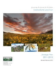 preserving the present for the future Crested Butte Land Trust ...