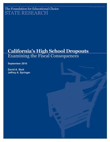 California's High School Dropouts: Examining the Fiscal Consequence