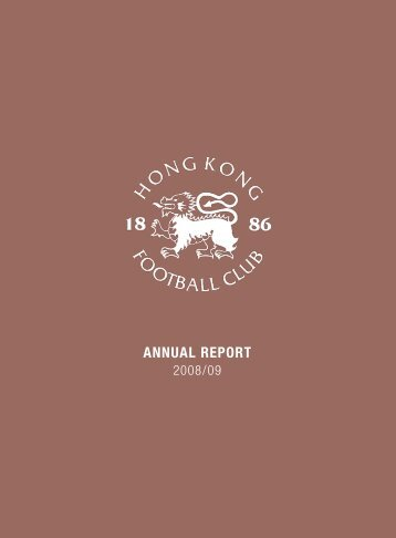 Download Annual Report 2008-2009 - Hong Kong Football Club