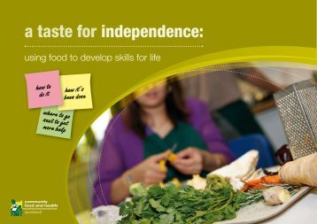 a taste for independence: - Community Food and Health