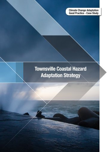 Townsville Coastal Hazard Adaptation Strategy - National Climate ...