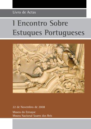 I Encontro Sobre Estuques Portugueses - Fundação Casa de Rui ...