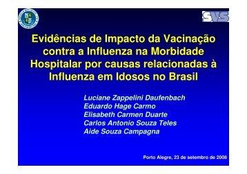 Evidências de Impacto da Vacinação contra a Influenza ... - Epi2008
