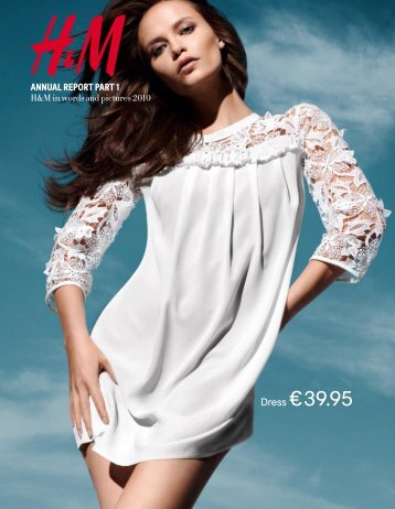 Annual Report 2010 - H&M in words and pictures - About H&M