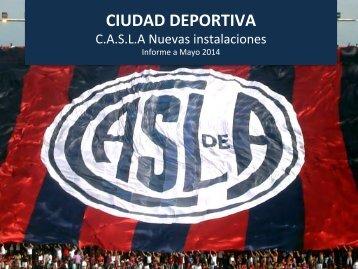 Ciudad Deportiva-CASLA Nuevas Instalaciones - Informe a Mayo 2014
