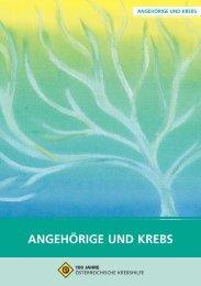 ANGEHÖRIGE UND KREBS - Krebshilfe Oberösterreich