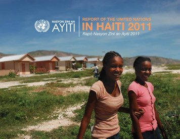 Report of the United Nations in Haiti 2011 - Minustah
