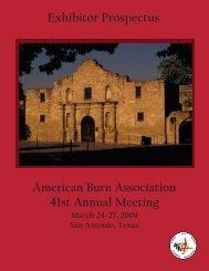Exhibitor Prospectus American Burn Association 41st Annual Meeting