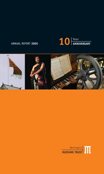 Wellington Museums Trust Annual Report 2005