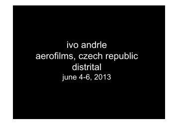 ivo andrle aerofilms, czech republic distrital - Europa Cinemas