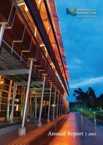 Complete 2007 Annual Report - University of the Sunshine Coast