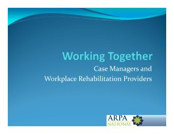 Case Managers and Workplace Rehabilitation Providers - Comcare