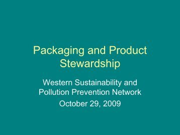 Packaging and Product Stewardship - Western Sustainability and ...