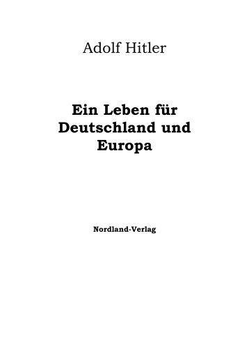 Adolf Hitler Ein Leben Fuer Deutschland Und ... - German Victims