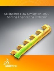 Flow Simulation 2009 Solving Engineering Problems