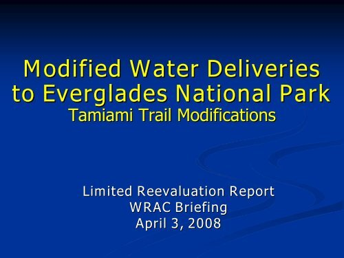 Tamiami Trail Modifications - South Florida Water Management District