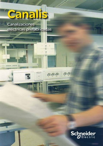 Plegable Canalis (pdf, 400kb) - Schneider Electric