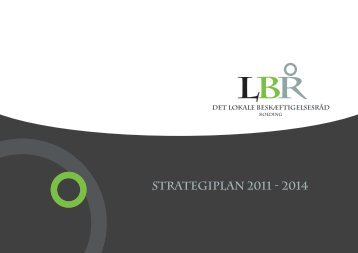 STRATEGIPLAN 2011 - 2014 - Kolding Kommune