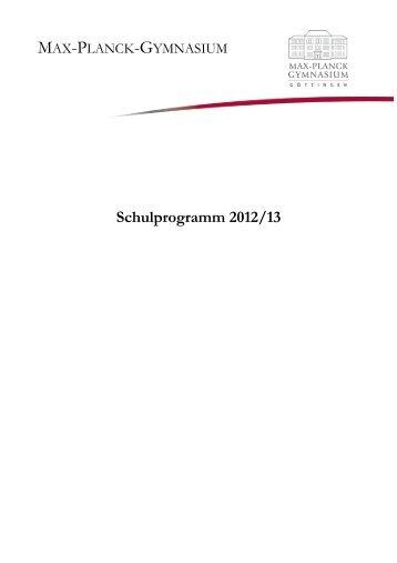 Schulprogramm 2012/2013 - Max-Planck-Gymnasium Göttingen