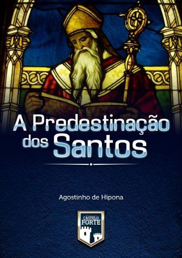 A Predestinação dos Santos - Projeto Castelo Forte