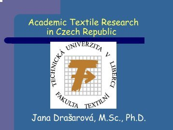 Academic Textile Research in Czech Republic - Centrum Textil
