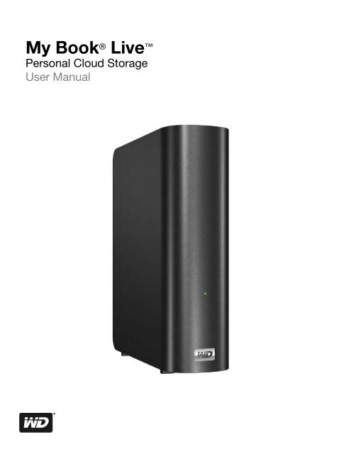 Western Digital My Book Live User Manual (PDF) - Rfdm com
