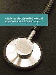 Výroční zpráva 2005 - Všeobecná fakultní nemocnice v Praze