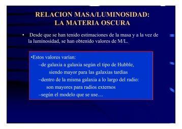 RELACION MASA/LUMINOSIDAD: LA MATERIA OSCURA