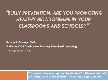 Dorothy Espelage, PhD. - Bully Prevention