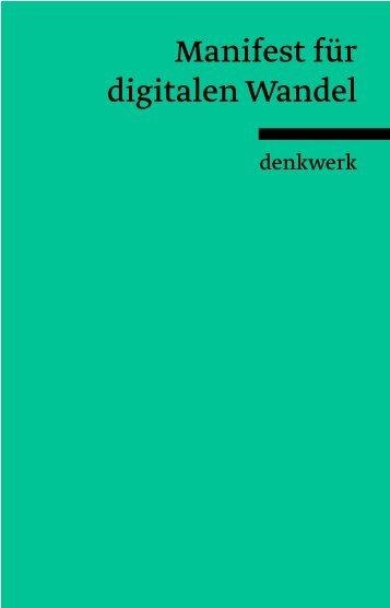 DE_denkwerk_Manifest_fuer_digitalen_Wandel_2014
