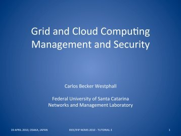 Grid and Cloud Compu#ng Management and Security