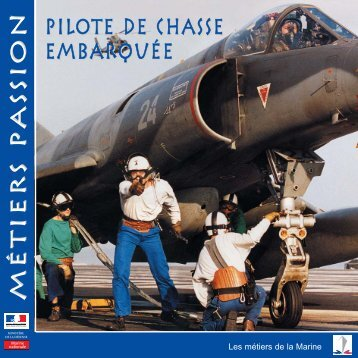 Pilote de chasse embarquée Métiers ... - Marine et Marins