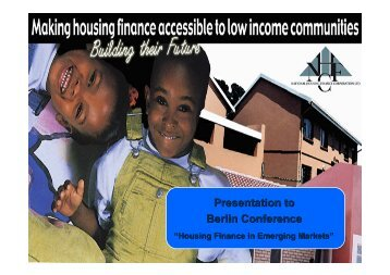 Making housing finance accessible to low income communities