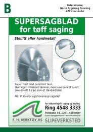 SUPERSAGBLAD for tøff saging - Norsk Bygdesagforening