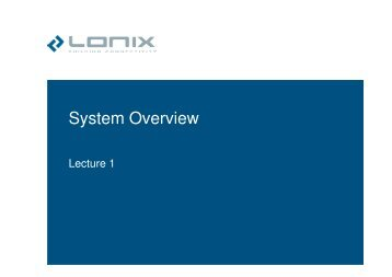 System Overview - LONIX