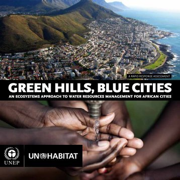 GREEN HILLS, BLUE CITIES - UNEP-Tongji IESD