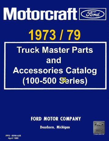 DEMO - 1973-79 Ford Truck Master Parts and Accessories Catalog ...
