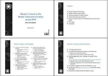 list master thesis mobile telecommunication The study program on communication systems and networks allows students to achieve a deeper understanding of the complex features of modern and future do not meet all requirements their admission will be conditional and they will be expected to meet certain conditions prior to registering for the master's thesis.