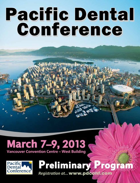 March 7–9, 2013 - Pacific Dental Conference