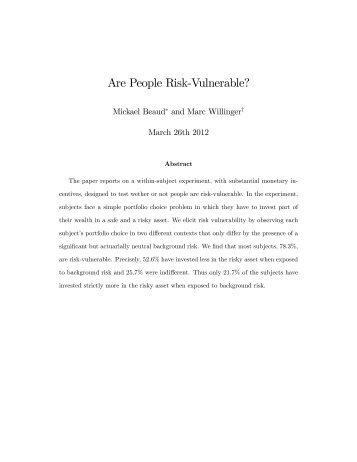 Are People Risk-Vulnerable? - Experimental Economics Center