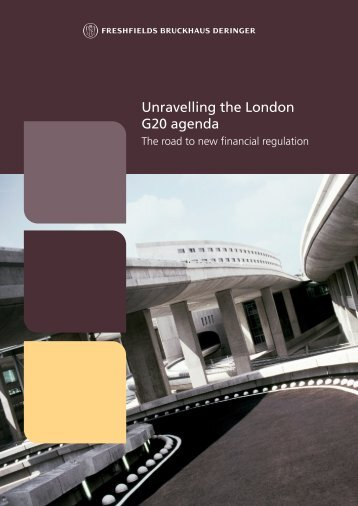 25074, Unravelling the London G20 agenda; March ... - Freshfields