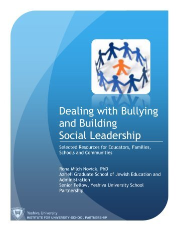 Dealing with Bullying and Building Social Leadership - Institute for ...
