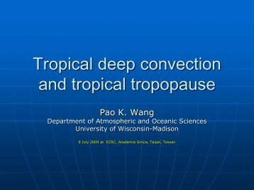 Tropical deep convection and tropical tropopause - Academia Sinica