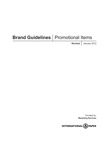 Brand Guidelines Promotional Items - International Paper
