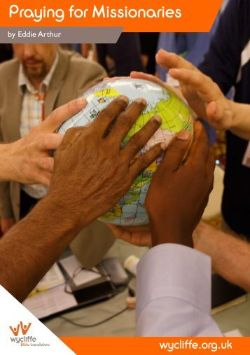 Praying for Missionaries - Wycliffe Bible Translators
