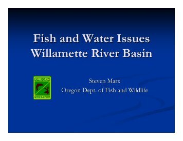 Fish and Water Issues Willamette River Basin