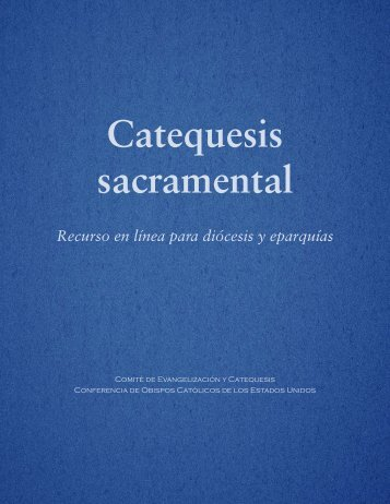 Catequesis sacramental - United States Conference of Catholic ...